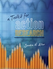 A Toolkit for Action Research ebook by Sandra M. Alber