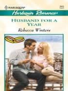 Husband for a Year ebook by Rebecca Winters