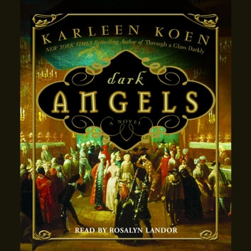 Dark Angels audiobook by Karleen Koen