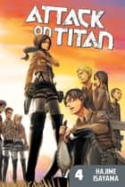 Attack on Titan - Volume 4 ebook by Hajime Isayama