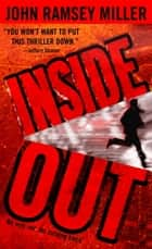 Inside Out ebook by John Ramsey Miller