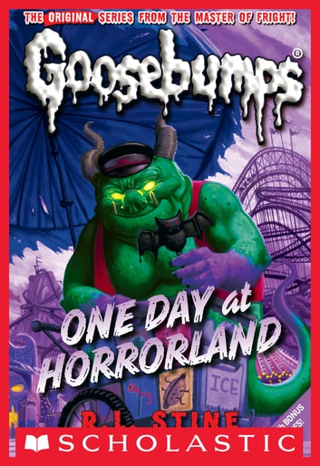 Classic Goosebumps #5: One Day at Horrorland ebook by R.L. Stine