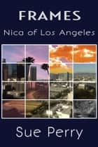 Nica of Los Angeles ebook by Sue Perry
