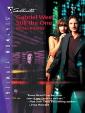 Gabriel West: Still the One ebook by Fiona Brand