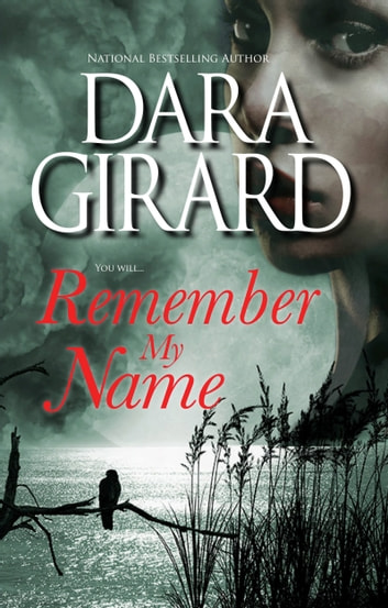 Remember My Name ebook by Dara Girard