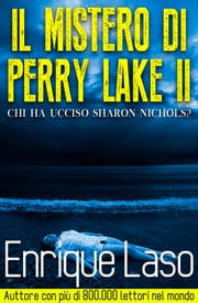 Il Mistero di Perry Lake II ebook by Enrique Laso