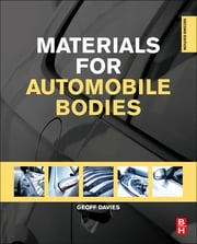 Materials for Automobile Bodies ebook by Geoffrey Davies