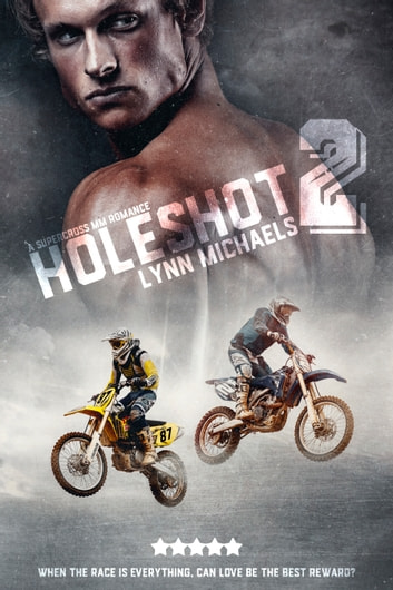 Holeshot 2 ebook by Lynn Michaels