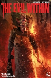 The Evil Within #1 ebook by Ian Edginton,Alex Sanchez,Hi-Fi Color Design