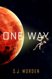 One Way ebook by S. J. Morden