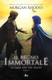 Il regno immortale ebook by Morgan Rhodes