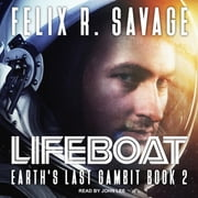 Lifeboat - A First Contact Technothriller audiobook by Felix R. Savage