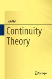 Continuity Theory ebook by Louis Nel