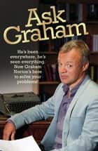 Ask Graham ebook by Graham Norton