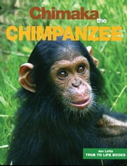 Chimaka the Chimpanzee ebook by Jan Latta