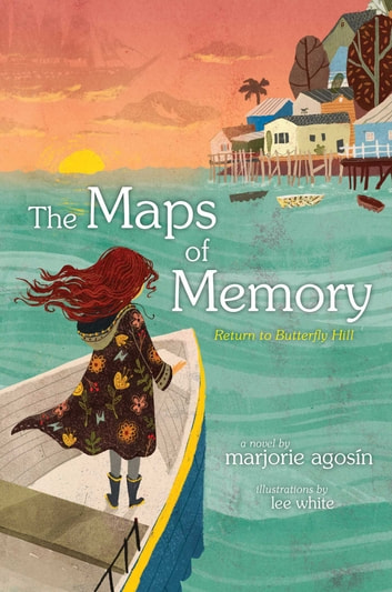 The Maps of Memory - Return to Butterfly Hill ebook by Marjorie Agosin