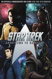Star Trek - Countdown to Darkness eBook by Mike Johnson, Christian Langhagen, David Messina