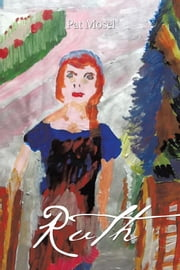 Ruth ebook by Pat Mosel