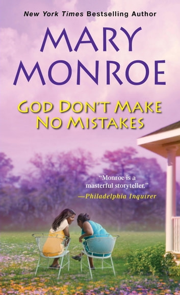 God Don't Make No Mistakes ebook by Mary Monroe