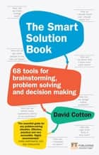 The Smart Solution Book ePub eBook - The Smart Solution Book ebook by David Cotton