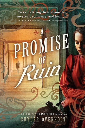 A Promise of Ruin ebook by Cuyler Overholt