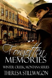 Forgotten Memories ebook by Theresa Stillwagon