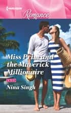 Miss Prim and the Maverick Millionaire ebook by Nina Singh