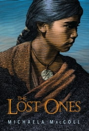 Lost Ones, The ebook by Michaela MacColl