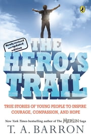 The Hero's Trail ebook by T. A. Barron