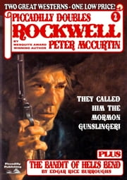 Piccadilly Doubles 2: Rockwell & The Bandit of Hell's Bend ebook by Lou Cameron