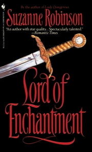 Lord of Enchantment ebook by Suzanne Robinson