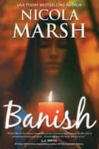 Banish ebook by Nicola Marsh