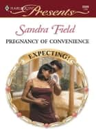 Pregnancy of Convenience ebook by Sandra Field