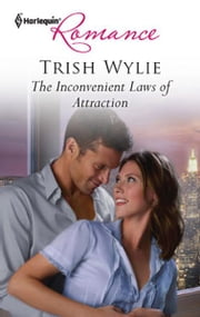 The Inconvenient Laws of Attraction ebook by Trish Wylie
