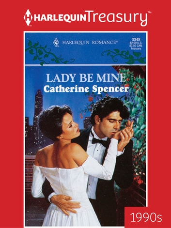 Lady Be Mine ebook by Catherine Spencer