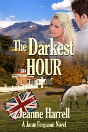 The Darkest Hour, a Janie Ferguson Novel ebook by Jeanne Harrell