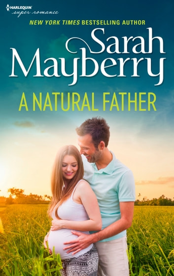 A Natural Father ebook by Sarah Mayberry