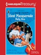 Silent Masquerade ebook by Molly Rice
