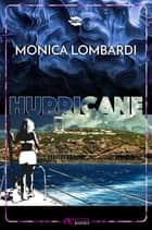 Hurricane (GD Security #2) ebook by Monica Lombardi