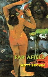 Far Afield ebook by Scott Brown