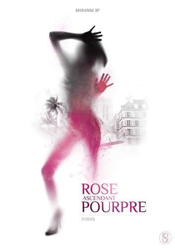 Rose ascendant Pourpre ebook by Marianne BP