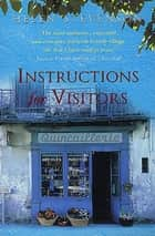 Instructions For Visitors ebook by Helen Stevenson