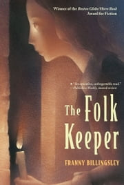 The Folk Keeper ebook by Franny Billingsley