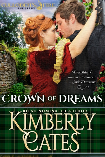 Crown of Dreams (Culloden's Fire, book 3) ebook by Kimberly Cates