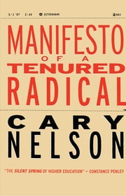 Manifesto of a Tenured Radical ebook by Cary Nelson