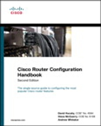 Cisco Router Configuration Handbook ebook by David Hucaby,Steve McQuerry,Andrew Whitaker