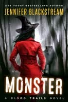 Monster ebook by Jennifer Blackstream