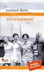Zeitenwende eBook by Carmen Korn