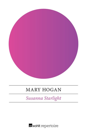 Susanna Starlight eBook by Mary Hogan