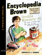 Encyclopedia Brown Double Mystery #1 - Featured mysteries from Encyclopedia Brown, Boy Detective ebook by Donald J. Sobol